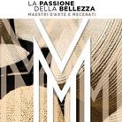 La Passione della Bellezza. Maestri d'Arte e Mecenati