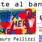 Arte al banco. Opere di Mauro Pellizzi