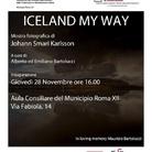 Iceland My Way. Mostra fotografica di Johann Smari Karlsson