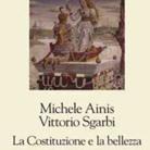 Michele Ainis, Vittorio Sgarbi. La Costituzione e la bellezza