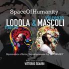 SpaceOfHumanity. Marco Lodola & Vincenzo Mascoli