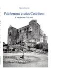 Pulcherrima civitas Castriboni. Castelbuono 700 anni di Orazio Cancila - Presentazione