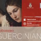 Autunno Guerciniano - Colloqui sul Guercino e la sua scuola