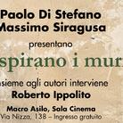 Respirano i muri di Paolo Di Stefano e Massimo Siragusa - Presentazione