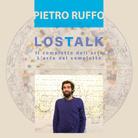 LOSTALK - Il complotto dell'arte | l'arte del complotto | Pietro Ruffo
