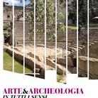 Arte & Archeologia in tutti i sensi