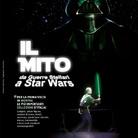 Il Mito: da Guerre Stellari a Star Wars