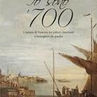 Io sono '700. L'anima di venezia tra pittori, mercanti e botteghe da quadri di Federica Spadotto - Presentazione