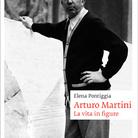 Elena Pontiggia. Arturo Martini. La vita in figure - Presentazione