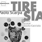 Paolo Scarpa. Tiresia