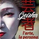 Geisha - l'arte, la persona