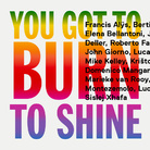 You Got to Burn to Shine