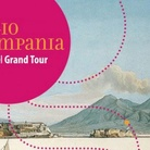 Viaggio in Campania. Sulle orme del Grand Tour