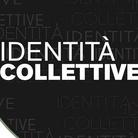 Identità Collettive