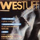 Westuff 1984-1987: moda, arte, spettacolo nella Firenze underground