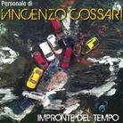 Vincenzo Cossari. Le impronte del tempo