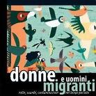 Donne e uomini migranti: rotte, scambi, contaminazioni nel lungo periodo