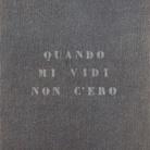 Vincenzo Agnetti. Autoritratti Ritratti - Scrivere. Enrico Castellani Piero Manzoni