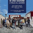 RITRATTO DI UNA NAZIONE - L'ITALIA AL LAVORO. Venti quadri teatrali dalle regioni del Paese