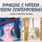 Immagine e materia: visioni contemporanee