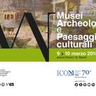 Musei Archeologici e Paesaggi culturali - Convegno