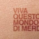 Opera Viva Barriera di Milano - Serena Fineschi, Viva questo mondo di merda