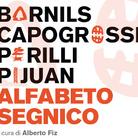 Alfabeto segnico. Sergi Barnils, Giuseppe Capogrossi, Achille Perilli e Joan Hernández Pijuan