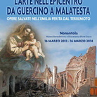 L'arte nell'epicentro. Da Guercino a Malatesta. Opere salvate nell'Emilia ferita dal terremoto