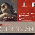 Autunno Guerciniano - Lettere inedite del Guercino e della sua bottega
