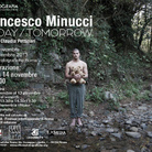 Francesco Minucci. Today-Tomorrow