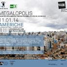 Megalopolis. Incontri e documentari per raccontare le città del XXI secolo