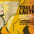 Henri de Toulouse-Lautrec. La collezione del Museo di Belle Arti di Budapest