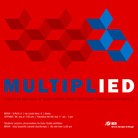 Multiplied. IED Talent Temporary Exhibition