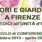 Fiori e giardini a Firenze. Dai Medici all'Unità d'Italia