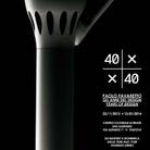 40 x 40 Paolo Favaretto. Gli anni del Design