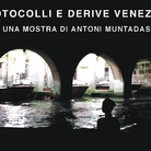Antoni Muntadas. Protocolli e derive veneziani