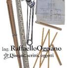 Ingegnere Raffaello Oggiano: disegni, scritti, oggetti