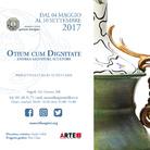 "ARTE.it è media partner della mostra ""OTIUM CUM DIGNITATE"" al Museo Filangieri di Napoli"