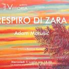 Adam Marušic. Respiro di Zara