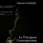 Fabrizio Gavatorta. Le principesse contemporanee