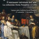Il nutrimento universale dell'arte. La collezione Doria Pamphilj e il cibo