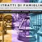 Ritratti di famiglia. Personaggi, oggetti, storie del Museo Civico fra Bologna, l'Italia, l'Europa