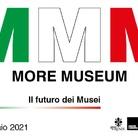 More Museum: il futuro dei musei tra crisi e rinascita, cambiamenti e nuovi scenari