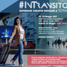 #InTransito - Esperienze creative dedicate a Roma