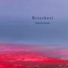 Roberto Braida. Riverberi