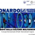 Leonardo e le scienze dell'ingegneria. Riflessioni sulla cultura multidisciplinare - Convegno