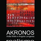 Akronos. Realismo in-forme