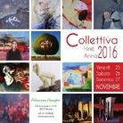 Collettiva di Fine Anno 2016 - Mostra mercato d'arte contemporanea