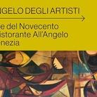 L'angelo degli artisti. L'arte del '900 e il Ristorante All'Angelo a Venezia