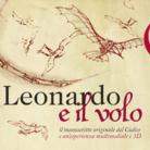 Leonardo e il Volo. Il manoscritto originale del Codice e un'esperienza multimediale e 3D